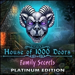 House of 1,000 Doors - Family Secrets Platinum Edition