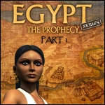Egypt Series - The Prophecy - Part I