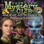 Unsolved Mystery Club® - Ancient Astronauts® Platinum Edition