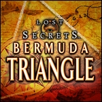 Lost Secrets - Bermuda Triangle