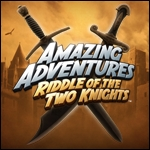 Amazing Adventures Riddle of the Two Knights(TM)