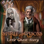 Spirit Seasons - Little Ghost Story