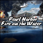 Pearl Harbor - Fire on the Water