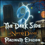 9 - The Dark Side of Notre Dame Platinum Edition