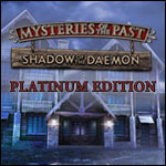 Mysteries of the Past - Shadow of the Daemon Platinum Edition