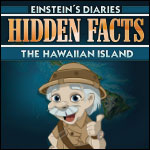 Hidden Facts - The Hawaiian Island