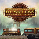 Duskless - The Clockwork Army