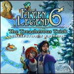Elven Legend 6 - The Treacherous Trick Collector's Edition