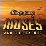 The Chronicles of Moses and the Exodus