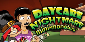Daycare Nightmare™ - mini-monsters™