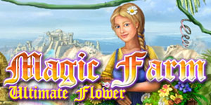 Magic Farm - Ultimate Flower