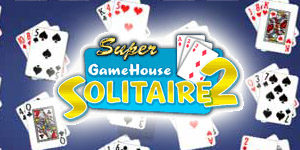Super GameHouse Solitaire Volume 2