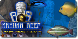 Big Kahuna Reef 2 - Chain Reaction