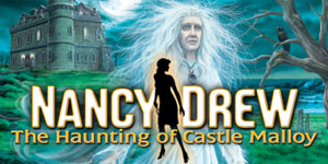 Nancy Drew® - The Haunting of Castle Malloy
