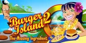 Burger Island® 2 - The Missing Ingredient