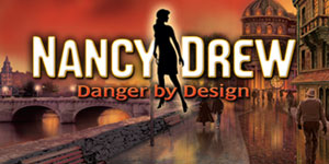 Nancy Drew® - Danger by Design
