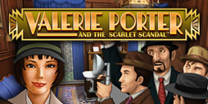 Valerie Porter and the Scarlet Scandal™