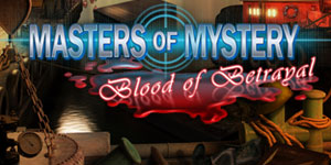 Masters of Mystery - Blood of Betrayal