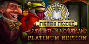Fiction Fixers - Adventures in Wonderland Platinum Edition