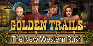 Golden Trails - The New Western Rush