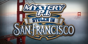 Mystery P.I.™ - Stolen in San Francisco