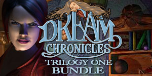 Dream Chronicles® Trilogy 1 Bundle