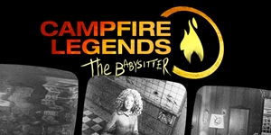 Campfire Legends - The Babysitter