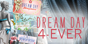 Dream Day 4-Ever