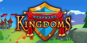 Westward® Kingdoms