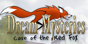 Dream Mysteries - Case of the Red Fox