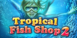 Tropical Fish Shop 2