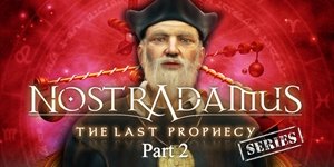 Nostradamus The Last Prophecy Part 2 - The Master & the Disciple