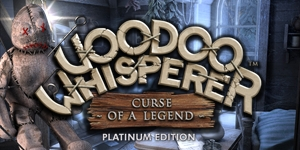 Voodoo Whisperer - Curse of a Legend Platinum Edition