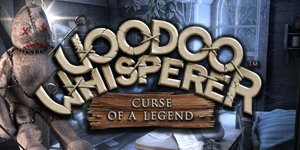 Voodoo Whisperer - Curse of a Legend