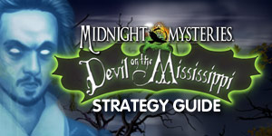 Midnight Mysteries - Devil on the Mississippi Strategy Guide
