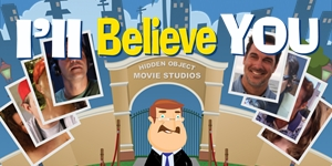 Hidden Object Movie Studios™ - I'll Believe You