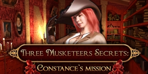 Three Musketeers Secrets - Constance Mission