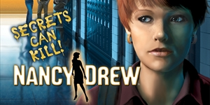 Nancy Drew(R) - Secrets Can Kill