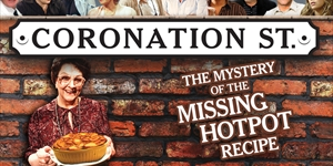Coronation Street - Mystery of the Missing Hotpot