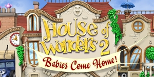 House of Wonders - Babies Come Home