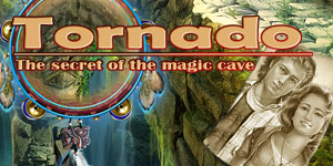 Tornado - The Secret of the Magic Cave