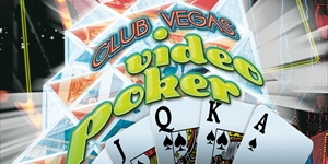 Club Vegas Casino Video Poker