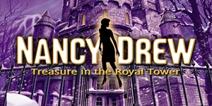 Nancy Drew(R) - Treasure in a Royal Tower