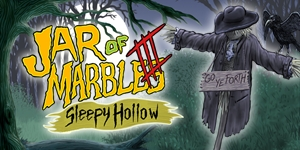 The Legend of Sleepy Hollow - Jar of Marbles III