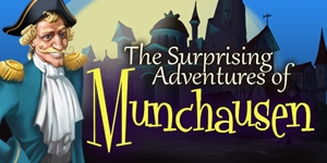 The Surprising Adventures of Munchausen™