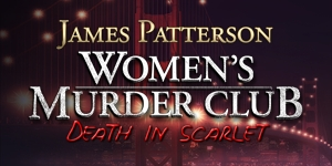 Women's Murder Club - Death in Scarlet