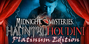 Midnight Mysteries - Haunted Houdini Platinum Edition