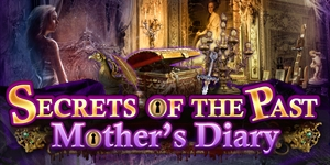 Secrets of the Past - Mother's Diary