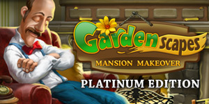 Gardenscapes - Mansion Makeover Platinum Edition