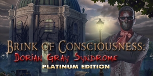 Brink of Consciousness - Dorian Gray Syndrome Platinum Edition